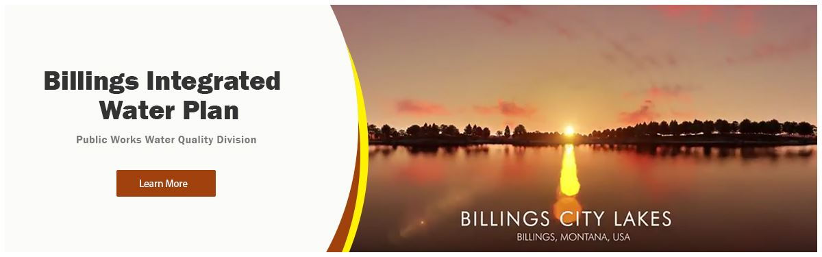 Public Works Water Quality Division - Billings Integrated Water Plan