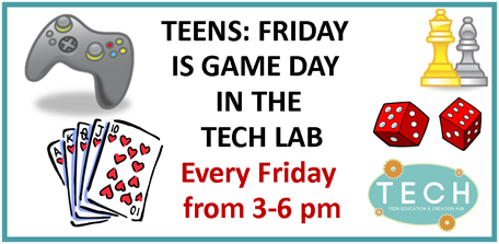Friday is Game Day in the TECH Lab